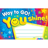 Way to Go! You Shine!