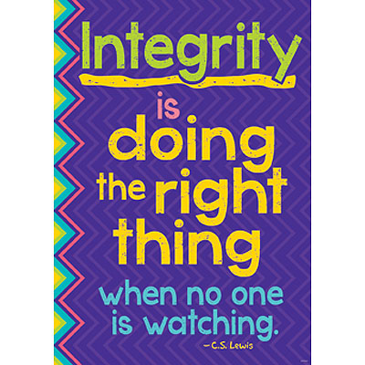 Integrity is doing the right thing…