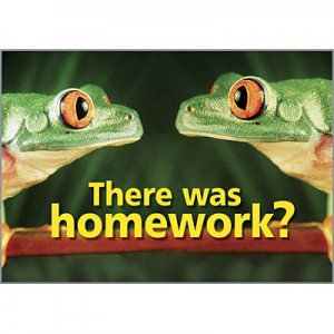 There was homework?